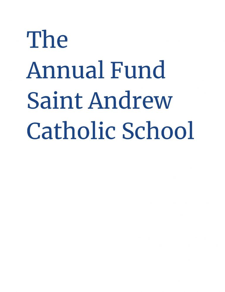 Saint Andrew School in Newtown, BUcks County Annual Fund to support the Catholic Preschool and Elementary School